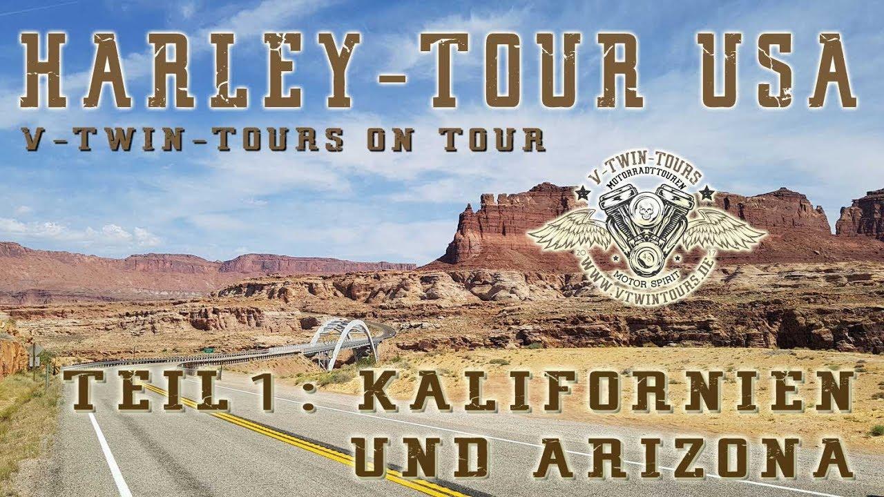 Mit der Harley durch die USA: Teil 1 Kalifornien und Arizona
