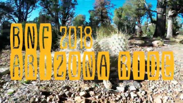 BNF 2018 Arizona Ride Full HD Episode 1