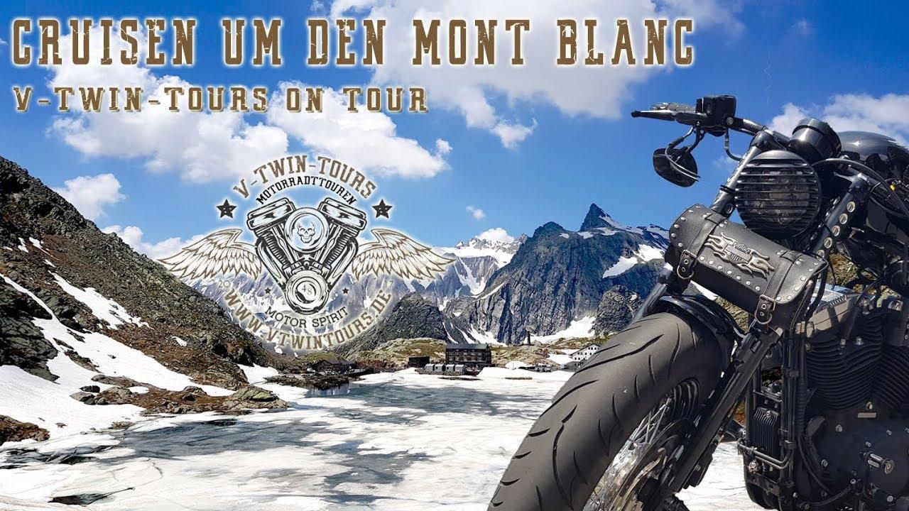 Mit der Harley rund um den Mont Blanc