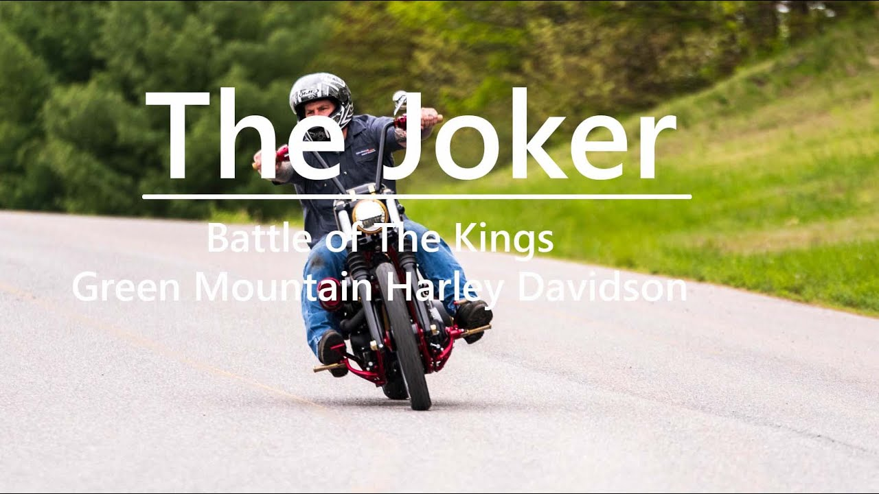 Battle of the Kings - The Joker - Green Mountain Harley Davidson