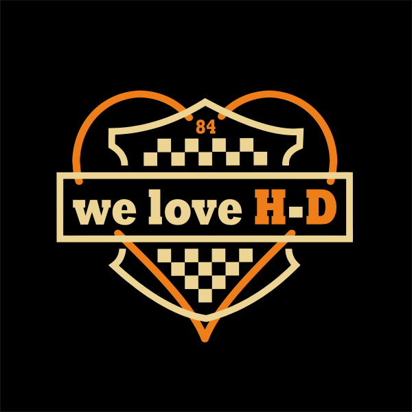 we love Harley-Davidson
